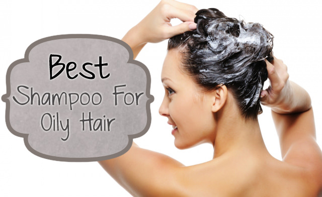 Best Shampoo for Oily Hair and Scalp