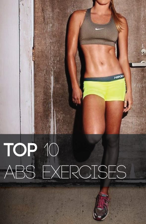 Ab Workouts Top 10 Abs Exercises