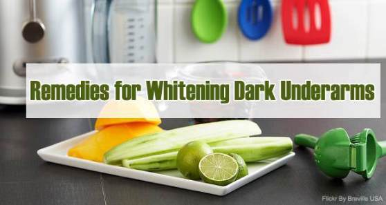 Home Remdies for Whiten Dark Underarms Naturally