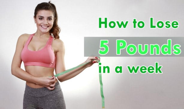 How to Lose 5 Pounds in a Week