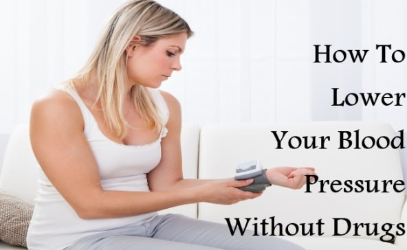 How to Lower Your Blood Pressure naturally