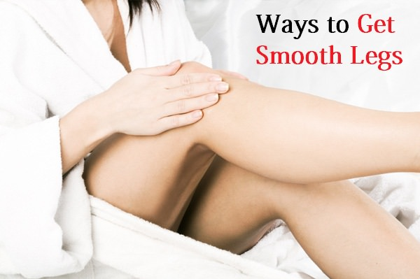 get smooth legs